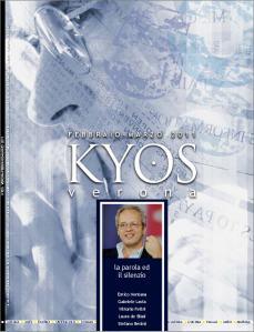 Kyos Verona di febbraio - marzo 2011