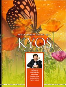 Kyos Verona di aprile, magggio e giugno 2011