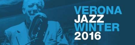 Verona Jazz Winter 2016